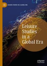 Leisure Studies in a Global Era
