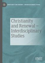 Christianity and Renewal - Interdisciplinary Studies