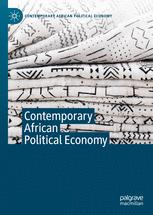 Contemporary African Political Economy