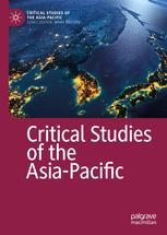 Critical Studies of the Asia-Pacific