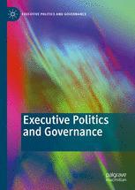 Executive Politics and Governance
