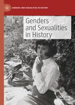 Genders and Sexualities in History