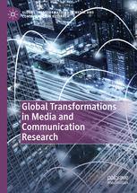 Global Transformations in Media and Communication Research - A Palgrave and IAMCR Series
