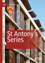 St Antony's Series