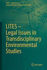 LITES - Legal Issues in Transdisciplinary Environmental Studies
