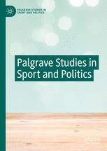 Palgrave Studies in Sport and Politics