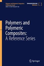 Polymers and Polymeric Composites: A Reference Series