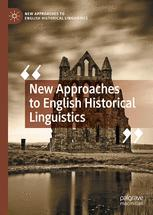 New Approaches to English Historical Linguistics