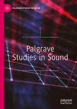 Palgrave Studies in Sound