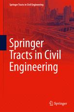 Springer Tracts in Civil Engineering