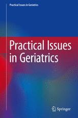 Practical Issues in Geriatrics