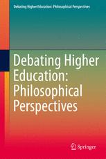 Debating Higher Education: Philosophical Perspectives