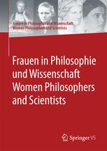 Frauen in Philosophie und Wissenschaft. Women Philosophers and Scientists