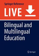 Bilingual and Multilingual Education