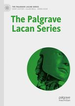 The Palgrave Lacan Series