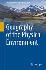 Geography of the Physical Environment