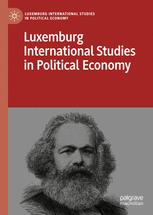 Luxemburg International Studies in Political Economy