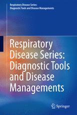 Respiratory Disease Series: Diagnostic Tools and Disease Managements