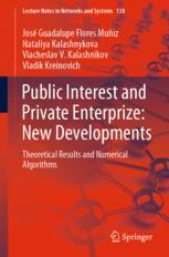 Public Interest and Private Enterprize: New Developments
