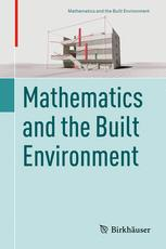 Mathematics and the Built Environment
