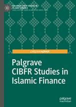 Palgrave CIBFR Studies in Islamic Finance