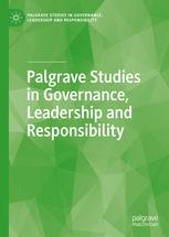 Palgrave Studies in Governance, Leadership and Responsibility