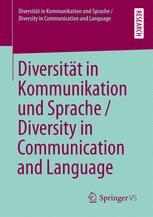 Diversität in Kommunikation und Sprache / Diversity in Communication and Language