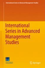 International Series in Advanced Management Studies
