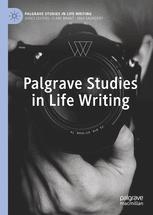 Palgrave Studies in Life Writing