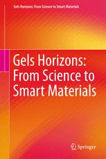 Gels Horizons: From Science to Smart Materials
