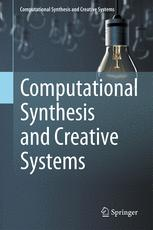 Computational Synthesis and Creative Systems