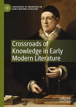 Crossroads of Knowledge in Early Modern Literature