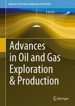 Advances in Oil and Gas Exploration & Production