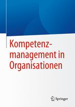 Kompetenzmanagement in Organisationen