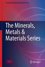 The Minerals, Metals & Materials Series
