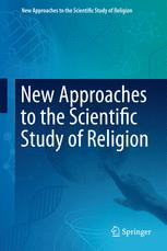 New Approaches to the Scientific Study of Religion