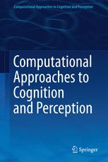 Computational Approaches to Cognition and Perception