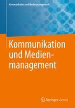 Kommunikation und Medienmanagement