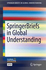 SpringerBriefs in Global Understanding