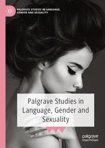 Palgrave Studies in Language, Gender and Sexuality