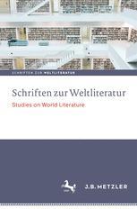 Schriften zur Weltliteratur/Studies on World Literature