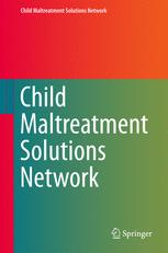 Child Maltreatment Solutions Network