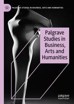 Palgrave Studies in Business, Arts and Humanities