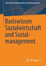 Basiswissen Sozialwirtschaft und Sozialmanagement