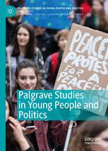 Palgrave Studies in Young People and Politics
