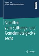 Schriften zum Stiftungs- und Gemeinnützigkeitsrecht