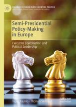 Semi-Presidential Policy-Making in Europe