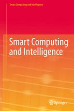 Smart Computing and Intelligence