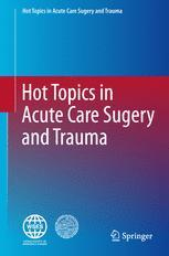 Hot Topics in Acute Care Surgery and Trauma