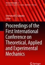 Proceedings of the First International Conference on Theoretical, Applied and Experimental Mechanics
